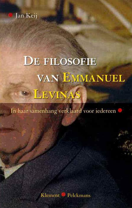 Citaten Uit Literatuur : Boek: de filosofie van emmanuel levinas in haar samenhang verklaard